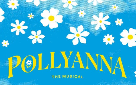 Pollyanna The Musical